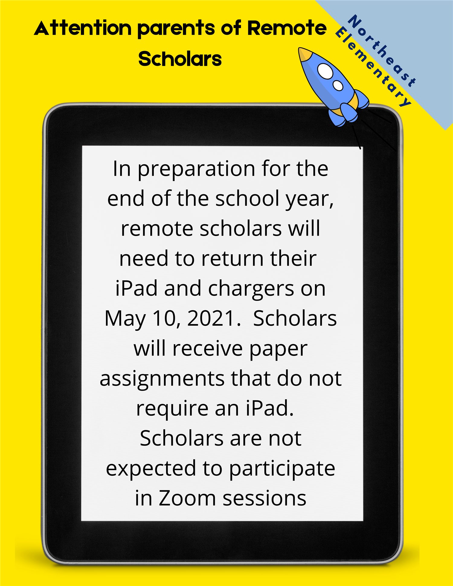 NE iPad Remote Scholar iPads to be returned May 10, 2021.